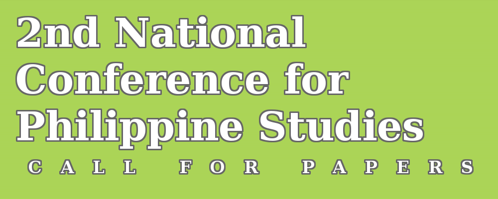 Call for papers to the 2nd National Conference for Philippine Studies
